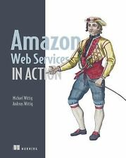 Amazon Web Services in Action by Andreas Wittig and Michael Wittig (2015,...