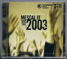 MESCAL.IT 2003 AFTERHOURS CRISTINA DONA MORGAN LA SINTESI SUBSONICA 2 CD SIGIL.