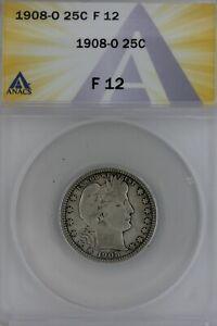 1908-O  .25  ANACS   F 12   Barber Quarter, Liberty Head Quarter, Barber 25c,