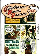 CBD n°56. - Le Collectionneur de Bandes Dessinées. SAINT-OGAN, SABRAN, KURTZMAN