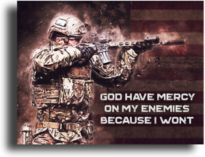 Military Motivational Poster Art Print 11x14 Army US Marines Infantry Mercy