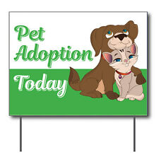 """Pet Adoption Today Curbside Sign, 24""""w x 18""""h, Full Color Double Sided"""
