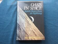 Oasis in Space : Earth History from the Beginning  by Preston Cloud SIGNED