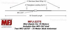 MFJ-2275, 75 Meter Mini-Dipole Includes MFJ-347 & 2 MFJ-1675T Hamstick Antennas