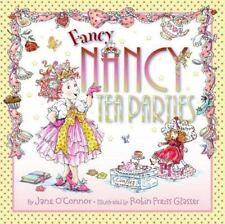 Fancy Nancy: Tea Parties by Jane O'Connor c2009, NEW Hardcover