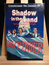 Shadow in the Land Homosexuality in America *SIGNED* by William Dannemeyer