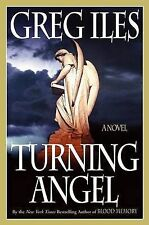 Turning Angel by Greg Iles (Hardback, 2005) FREE DELIVERY TO AUS