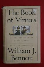 THE BOOK OF VIRTUES - A TREASURY OF GREAT MORAL STORIES - William J. Bennett