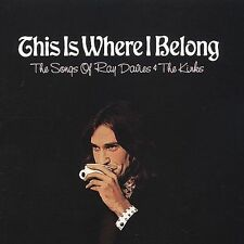 THE SONGS OF RAY DAVIES & THE KINKS This Is Where I Belong, Rock, Pop **NEW CD**
