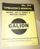 1965 Galion Model 104-H Series A Motor Grader Operator's Manual P/N 2116
