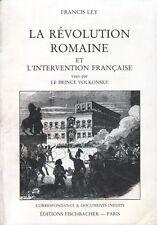 LA RÉVOLUTION ROMAINE ET L'INTERVENTION FRANÇAISE VUES PAR LE PRINCE VOLKONSKY