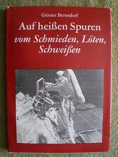Schmieden Löten Schweißen - DDR Buch Geschichtliches Schweißtechnik Stahl Eisen