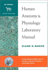 Human Anatomy and Physiology Lab Manual, Cat Version, with PhysioEx 2.0 Package
