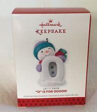 """Hallmark Keepsake Christmas Ornament 2013 - Let It Snow """"O"""" Is OOOH!"""