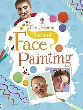 Usborne Book of Face Painting by C Childs & C Caudron NEW  (Spiral bound, 2015)