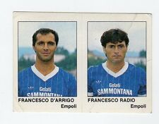 figurina CALCIATORI CALCIO FLASH 1985 N. 361 EMPOLI D'ARRIGO, RADIO