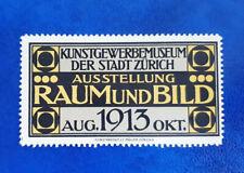 AUSSTELLUNG RAUM UND BILD MUSEUM ZÜRICH 1913 Reklamemarke Werbemarke (13993)