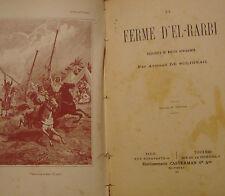SOLIGNAC Armand de - LA FERME D'EL-RARBI