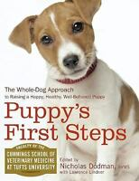 Puppy's First Steps: The Whole-Dog Approach to Raising a Happy, Healthy, Well-Be