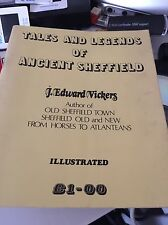 Tales and Legends of Ancient Sheffield J Edward Vickers - RARE Softback 1973
