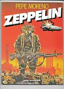 Zeppelin by Pepe Moreno 1986 Catalan Heavy Metal Artist 6.0 FN ISBN# 0874160219