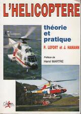 Hélicoptère : Theorie et Pratique - Pierre Lefort & Jacques Hamann HENRI MARTRE