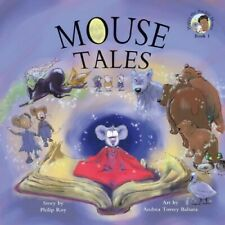 Mouse Tales (Happy the Pocket Mouse) - New Book Roy, Philip