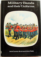 MILITARY BANDS AND THEIR UNIFORMS 1978 1st ed Jack Cassin-Scott John Fabb HB DJ