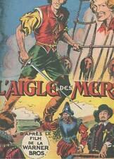 BOURLES: L'AIGLE DES MERS. EDITIONS MONDIALES DEL DUCA. Début 1950.