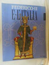 FEDERICO II E L'ITALIA Edizioni De Luca Editalia 1995 percorsi luoghi segni