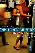 False Friends and True Strangers ('Nama Beach High, Book 2)-ExLibrary