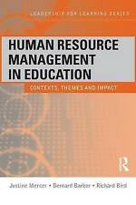 Human Resource Management in Education: Contexts, Themes and Impact (Leadership