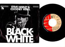 "STEVE HARLEY & COCKNEY REBEL.BLACK OR WHITE / MAD,MAD.GERMAN ORIG 7"" & PIC/SL.EX"