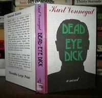 Vonnegut, Kurt DEADEYE DICK  1st Edition Thus 1st Printing