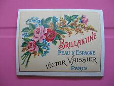 1 ANCIENNE ETIQUETTE DE PARFUM BRILLANTINE/ANTIQUE PERFUME LABEL FRENCH PARIS
