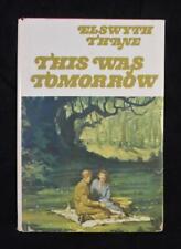THIS WAS TOMORROW by Elswyth Thane Vintage 1958 Christian Herald BC Edition w/DJ