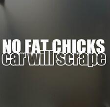 No fat chicks car will scrape Sticker Funny JDM Drift lowered car window