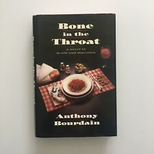New listing Bone in The Throat 1st edition Anthony Bourdain 1st printing Vg+/Vg+