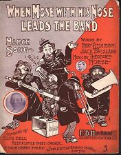 When Moses With His Nose Leads the Band 1906 Large Format  Sheet Music
