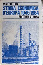 M. M. POSTAN STORIA ECONOMICA D'EUROPA (1945-1964) LATERZA 1968