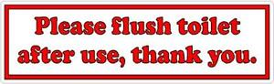 Please flush toilet after use - For home or business - Vinyl Sticker Sign