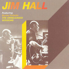 JIM HALL - THE UNRELEASED SESSIONS NEW CD