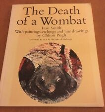 The Death Of A Wombat By Ivan Smith (1976, Paperback)