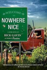 Nick Reid Novels: Nowhere Nice 3 by Rick Gavin (2013 Hardcover) 1ST ED BRAND NEW