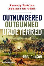 Outnumbered Outgunned Undeterred: Twenty Battles, New, Books, mon0000153349
