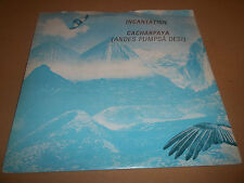 "Incantation ""cacharpaya"" 7"" single Excellent BEG 84 (1982) P/S"