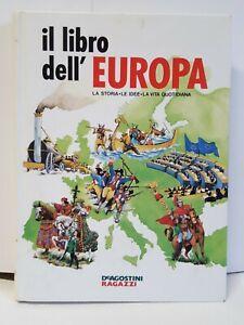 Il libro dell'Europa-La storia, le idee, la vita quotidiana-Prima edizione 1990