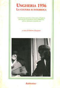 Ungheria 1956 - Roberto Ruspanti (Rubbettino) [1996]