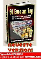 60 EURO AM TAG! ►EBOOK PDF GELD VERDIENEN INTERNET VERDIENST €$ Cash E-LIZENZ