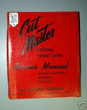 Bullard Service Manual for Cut Master Vertical Turret (18044)